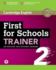 First (FCE) for Schools Trainer