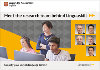 Linguaskill brochure - meet the Linguaskill team