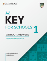 A2 Key for Schools 1 Practice Tests