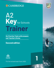 A2 Key for Schools Trainer 2020